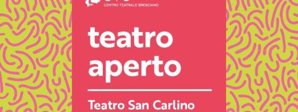 Goodmorning Brescia (163) – Anche quest'anno (per fortuna) riapre Teatro Aperto
